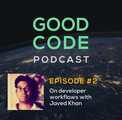 Good Code Podcast: Episode 2